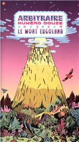 Arbitraire Douze - Le Mont Eugolana