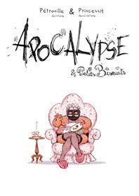 Apocalypse et petits biscuits