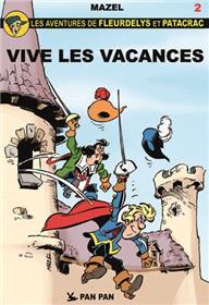 Fleurdelys et Patacrac T02 Vive les vacances