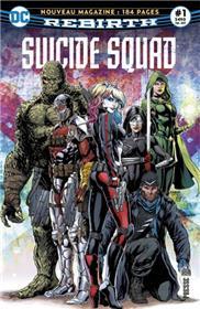 Suicide Squad Rebirth 01 L'Escadron reprend du service!