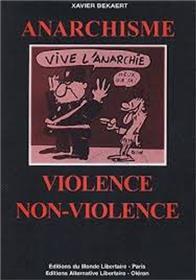 ANARCHISME, VIOLENCE/NON-VIOLENCE