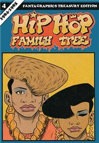 Hip Hop Family Tree GN Vol.04 1984-1985