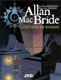 Allan MacBride T01 L'odyssée de Bahmès
