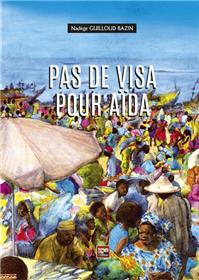 Pas de visa pour Aïda