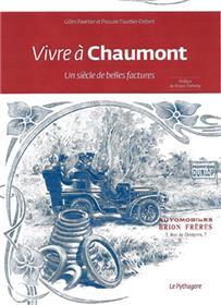 Vivre à Chaumont, un siècle de belles factures