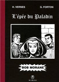 Bob Morane - L'Epée du Paladin - Tirage Luxe N&B