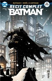 Récit complet Batman 04 Noël à Gotham