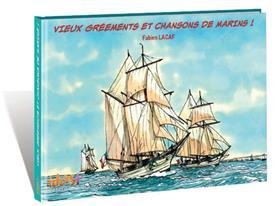Vieux grééments et chansons de marins