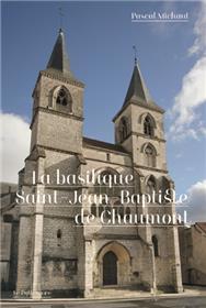 Basilique Saint-Jean-Baptiste de Chaumont (La)