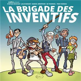 Brigade des inventifs (La)
