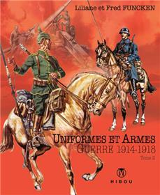Uniformes et Armes Soldats de la guerre 1914-18 T02