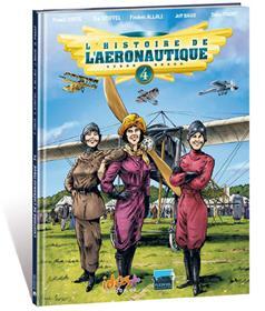 Histoire de l'aéronautique (L´) T04 Premiers conflits dans les airs !