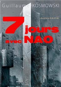 7 jours avec Nao