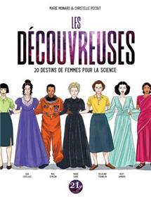 Découvreuses (Les), 20 destins de femmes pour la science