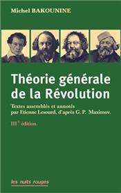 Théorie générale de la révolution (NED 2019)