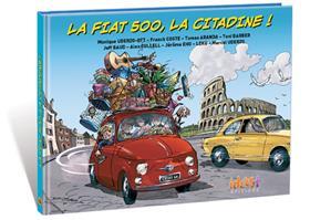 Fiat 500 (La), La citadine!