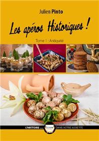 Apéros Historiques (Les) T01 Antiquité