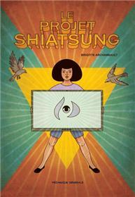Projet Shiatsung (Le)