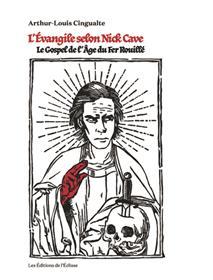 Évangile selon Nick Cave (L´)