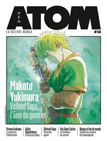 ATOM 14 Makoto yukimura - Vinland Saga, l´âme du guerrier