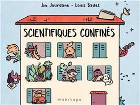 Scientifiques confinés