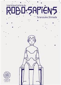 Une brève histoire du ROBO SAPIENS - Coffret T01 & T02