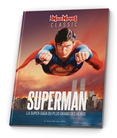Superman, La super-saga du plus grand des héros