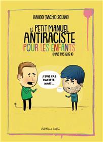 Petit manuel antiraciste pour les enfants (Le)