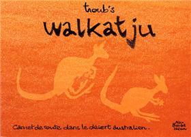 Walkatju Carnet de route en Australie