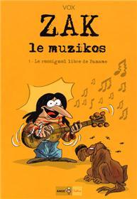 Zak le muzikos T01 Le rossignol libre de Paname