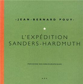 Expédition Sanders - Hardmuth (L´)
