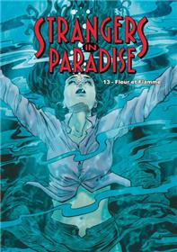 Strangers in Paradise T13 Fleur et flamme