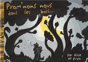Prom´nons nous dans les bois