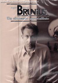 Jacques-Bernard Brunius Un cinéaste surréaliste