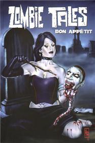 Zombie Tales T03 Bon Appetit