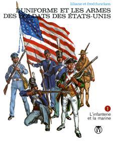 Uniformes et Armes Soldats des Etats Unis T01