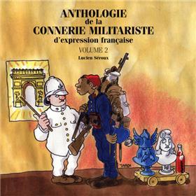 ANTHOLOGIE Vol.2 DE LA CONNERIE MILITARISTE