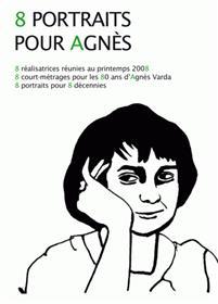 8 portraits pour Agnès